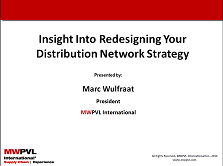 Insight Into Redesigning Your Distribution Network Strategy
